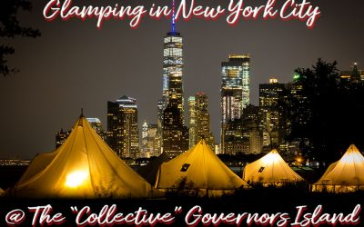 "PHOTO ESSAY: Glamping at the ""Collective"" Governors Island New York City – Steemitbloggers Contest Submission"
