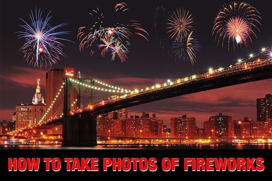 how to take photos of fireworks step by step tutorial