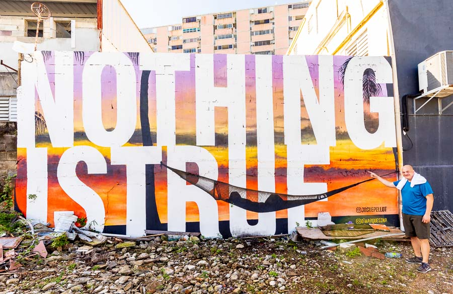 NOTHING IS TRUE PUERTO RICO GRAFFITI WALL